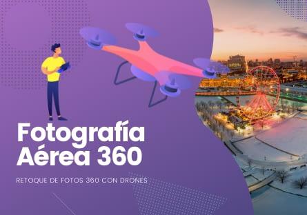 Fotografía Aérea 360 con drones