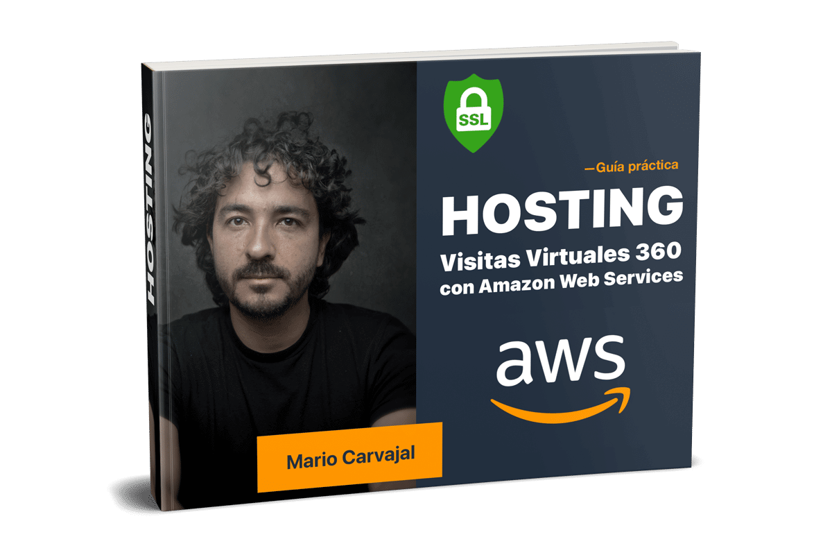 Hosting para Tours Virtuales 360 con Amazon (Mario Carvajal)